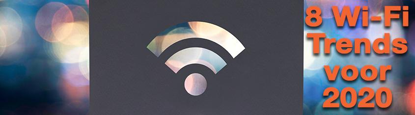 8 Wi-Fi trends 2020